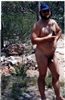 Can not beat being naked and ready in the bush or anywhere for that fact.