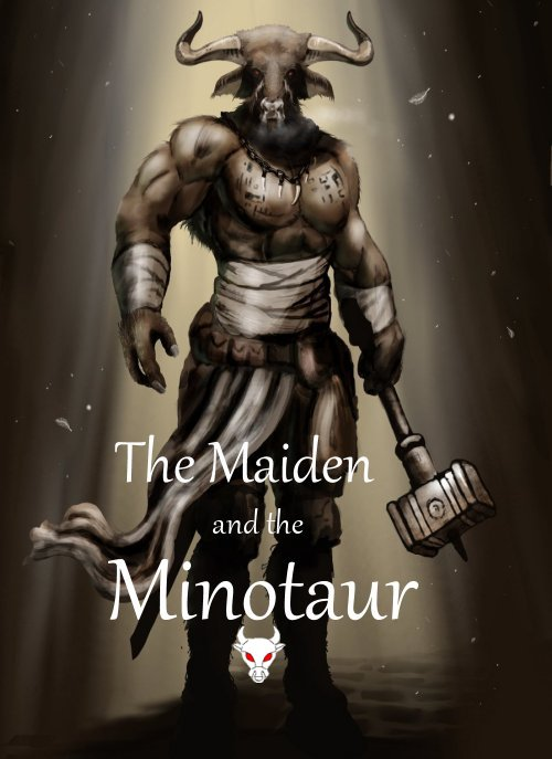 The Maiden and the Minotaur, Part 2
